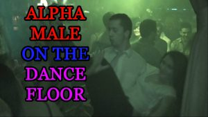 alpha male mindset on the dance floor