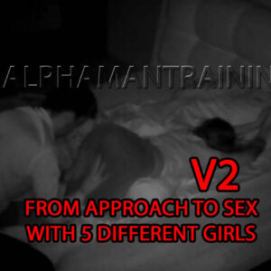 From Approach To Sex With 5 Different Girls V2